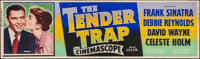 "The Tender Trap (MGM, 1955). Silk Screen Banner (24"" X 82""). Comedy"
