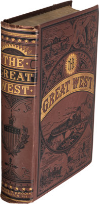 Prof. F. V. Hayden. The Great West: Its Attractions and Resources. Containing a P