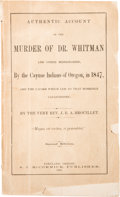 Books:Americana & American History, J[ean] B. A. Brouillet. Authentic Account of the Murder of Dr. Whitman and Other Missionaries, by the Cayuse...