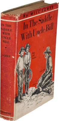 Will James. In the Saddle with Uncle Bill. New York: Charles Scribner's Sons, 1935