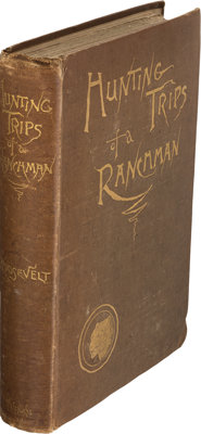 Theodore Roosevelt. Hunting Trips of a Ranchman. Sketches of Sport on the Northern Cattle Pl