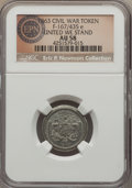 Civil War Patriotics, 1863 United We Stand, Fuld-167/435e, R.8, AU58 NGC. ...