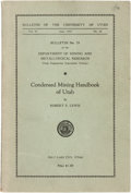 Books:Americana & American History, Robert S. Lewis. Bulletin No. 29 of the Department of Mining andMetallurgical Research: Condensed Mining Handbook of Ut...