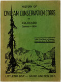 Books:Americana & American History, [L.A. Gleyre and C.N. Alleger, compilers]. History of theCivilian Conservation Corps in Colorado. LittletonDistr...