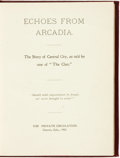 "Books:Americana & American History, [Frank C. Young]. Echoes from Arcadia. The Story of CentralCity, as told by one of ""The Clan."" Denver, Colo.: For P..."