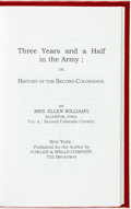Books:Americana & American History, Mrs. Ellen Williams. LIMITED. Three Years and a Half in theArmy; or, History of the Second Colorados. New York: Pub...