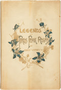 Books:Americana & American History, Ernest Whitney. Legends of the Pike's Peak Region. The Chain& Hardy Co., 1892....