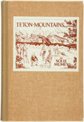 Books:Americana & American History, Nolie Mumey. SIGNED/LIMITED. The Teton Mountains: Their Historyand Tradition with an Account of the Early Fur Trade, Tr...