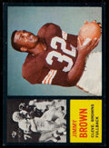 Football Cards:Singles (1960-1969), 1962 Topps Jim Brown #28. ...