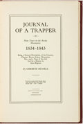 Books:Biography & Memoir, Osborne Russell. Journal of a Trapper, or Nine Years in the Rocky Mountains 1834-1843. [Boise, Idaho]: [Syms-York Co...