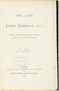 "Books:Biography & Memoir, H. S. Salt. The Life of James Thomson (""B.V.""). London: Reeves and Turner, and Bertram Dobell, 1889...."