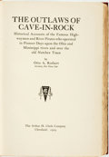 Books:Americana & American History, Otto A. Rothert. The Outlaws of Cave-In-Rock. HistoricalAccounts of the Famous Highwaymen and River Pirates whooperate...