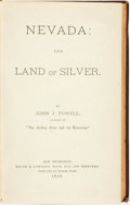 Books:Americana & American History, John J. Powell. Nevada: The Land of Silver. San Francisco:Bacon & Company, 1876....