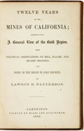 Books:Biography & Memoir, Lawson B. Patterson. Twelve Years in the Mines of California;Embracing A General View of the Gold Region... Cambrid...