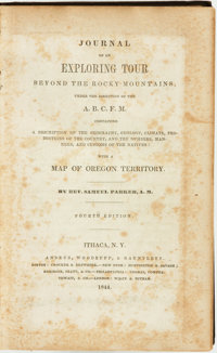 Samuel Parker. Journal of an Exploring Tour Beyond the Rocky Mountains... Ithaca, N.Y.: Andrus