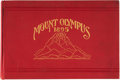 Books:Americana & American History, [Yearbook]. Mount Olympus, 1895. A Publication by the Studentsof the University of Denver. Edited and Managed by The Ju...