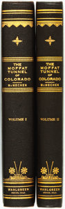 Books:Americana & American History, Edgar Carlisle McMechen. The Moffat Tunnel of Colorado.[Denver, Colorado: The Wahlgreen Publishing Company, 1927]....(Total: 2 Items)