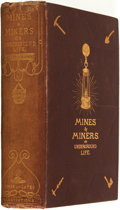 Books:Americana & American History, L[ouis]. Simonin. Mines and Miners; or, Underground Life.Translated, Adapted to the Present State of British Mini...