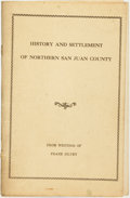 Books:Americana & American History, Frank Silvey. History and Settlement of Northern San JuanCounty. From the Writings of Frank Silvey. [N.p.], [n....