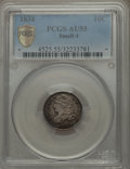 Bust Dimes: , 1834 10C Small 4 AU55 PCGS Secure. PCGS Population (28/114 and0/0+). NGC Census: (14/182 and 0/0+). Mintage: 635,000. Numi...
