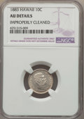 Coins of Hawaii , 1883 10C Hawaii Ten Cents -- Improperly Cleaned -- NGC Details. AU.NGC Census: (23/228). PCGS Population (61/293). Mintage...