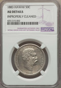 Coins of Hawaii , 1883 50C Hawaii Half Dollar -- Improperly Cleaned -- NGC Details.AU. NGC Census: (30/332). PCGS Population (66/428). Minta...