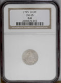 Early Half Dimes: , 1795 H10C Good 4 NGC. V-4, LM-10, R.3. The date is bold on thismedium gray-brown Flowing Hair half dime. LIBERTY is faint ...