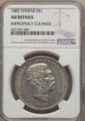 Coins of Hawaii , 1883 $1 Hawaii Dollar -- Improperly Cleaned -- NGC Details. AU. NGCCensus: (30/189). PCGS Population (69/209). Mintage...