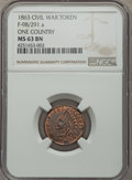 Civil War Patriotics, 1863 One Country, Fuld-98/291a, R.5, MS63 Brown NGC....