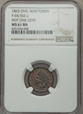 Civil War Patriotics, 1863 Not One Cent, Fuld-64/362a, R.4, MS61 Brown NGC....