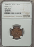 Civil War Patriotics, 1863 Our Navy, Fuld-240/337a, R.1, MS65 Brown NGC....