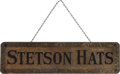 Advertising:Signs, Stetson Hats: A Desirable Early Metal Advertising Sign....