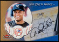 Baseball Cards:Singles (1970-Now), 2002 Fleer Tradition Derek Jeter This Day In HistoryAutograph Card. ...