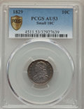 Bust Dimes, 1829 10C Small 10C AU53 PCGS Secure. PCGS Population (17/162 and0/1+). NGC Census: (4/201 and 0/2+). Mintage: 770,000. Num...