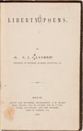 Books, Copy of Liberty Poems Captured by Union Officer CaptainRobert G. Burns of the 4th Michigan Cavalry....