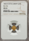 California Fractional Gold , 1865/4 25C Liberty Head Octagonal 25 Cents, BG-736, Low R.6, MS62NGC. NGC Census: (1/0). PCGS Population (5/4). ...