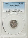 Early Half Dimes: , 1801 H10C XF40 PCGS. PCGS Population (2/17). NGC Census: (2/6).Mintage: 27,760. CDN Wsl. Price for problem free NGC/PCGS c...