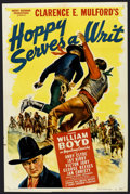 """Movie Posters:Western, Hoppy Serves a Writ (Paramount, 1943). One Sheet (27"""" X 41"""") Style A. Western. ..."""