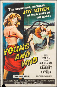 """Young and Wild (Republic, 1958). One Sheet (27"""" X 41""""). Bad Girl"""
