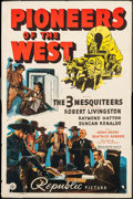 """Movie Posters:Western, Pioneers of the West (Republic, 1940). One Sheet (27"""" X 41"""").Western.. ..."""