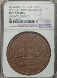"""""""1756"""" Colonel John Armstrong, Betts-400, Julian-MI-33 -- Mount Removed -- NGC Details. Unc"""