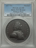 Betts Medals, (1775) William Penn, Deeds of Peace, Betts-531, AU55 PCGS....
