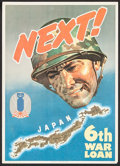 "Movie Posters:War, World War II Propaganda (U.S. Government Printing Office, 1944).U.S. Treasury 6th War Loan Poster (10"" X 14"") ""Next!."". ..."