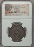 U.S. Presidents & Statesmen, (1840) W.H. Harrison Campaign Medal, DeWitt WHH-1840-25 -- Holed --NGC Details. XF. ...