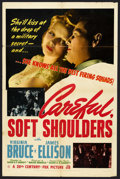 "Movie Posters:Action, Careful, Soft Shoulders (20th Century Fox, 1942). One Sheet (27"" X41""). Spy Action. ..."