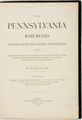 Books:Americana & American History, William B. Sipes. The Pennsylvania Railroad: Its Origin,Construction, Condition, and Connections. Philadelphia: The...