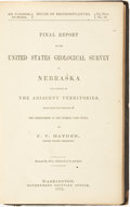 Books:Natural History Books & Prints, F. V. Hayden. Final Report of the United States Geological Survey of Nebraska and Portions of the Adjacent Territories, ...
