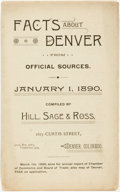 Books:Americana & American History, Hill, Sage & Ross. Facts about Denver from Official Sources.January 1, 1890. Denver, Colorado: [N.p.], 1890....