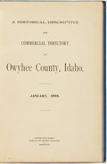 Books:Americana & American History, [Idaho]. A Historical, Descriptive and Commercial Directory ofOwyhee County, Idaho. January, 1898. Silver City,...