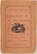 Books:Americana & American History, Wm. B. Miner, pres[iden]t. Eighth Annual Premium List of theLarimer County Fair Association. September 22, 23, 24 and 2...